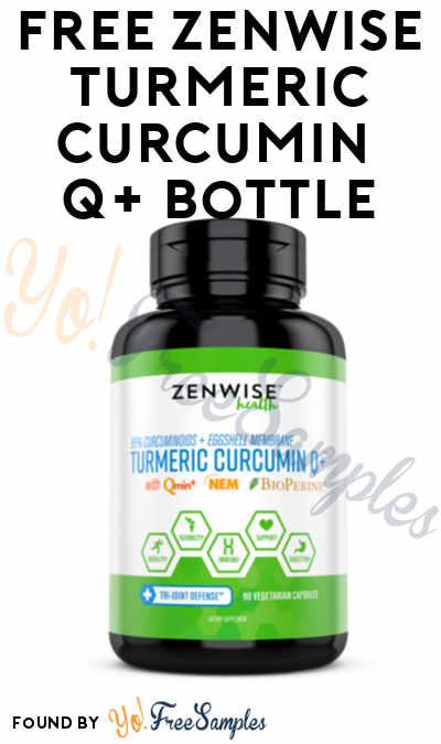 New Link: FREE Zenwise Turmeric Curcumin Q+ Bottle