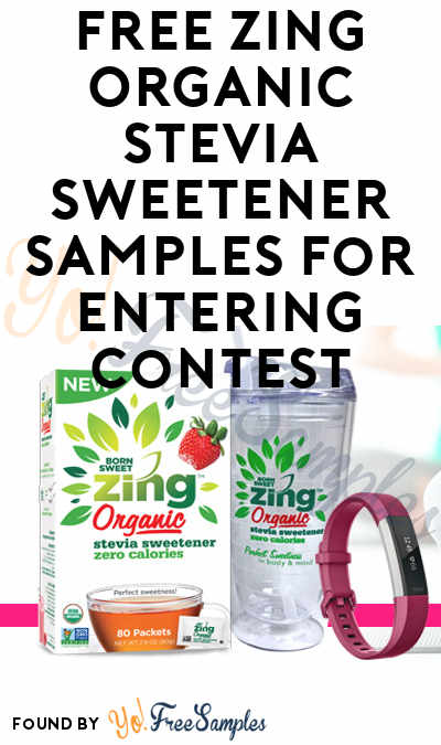 FREE Zing Organic Stevia Sweetener Samples For Entering Contest