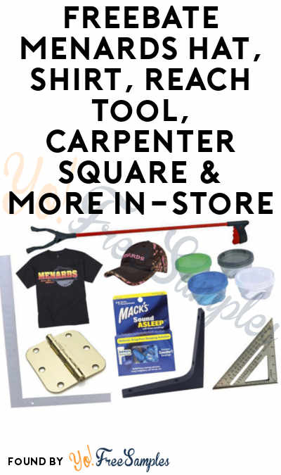 FREEBATE Menards Hat, Shirt, Reach Tool, Carpenter Square & More In-Store
