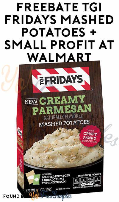 FREEBATE TGI Fridays Mashed Potatoes + Small Profit At Walmart