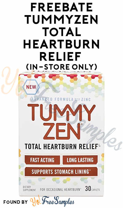 Ends 10/8! FREEBATE TummyZen Total Heartburn Relief Product (In-Store Only)