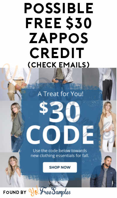 Possible FREE $30 Zappos Credit (Check Emails)