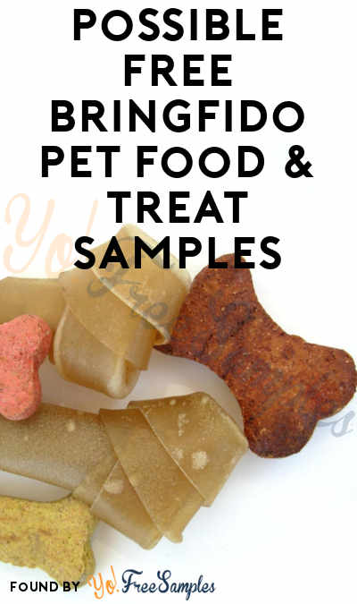 Possible FREE BringFido Pet Food & Treat Samples (Email Confirmation Required)