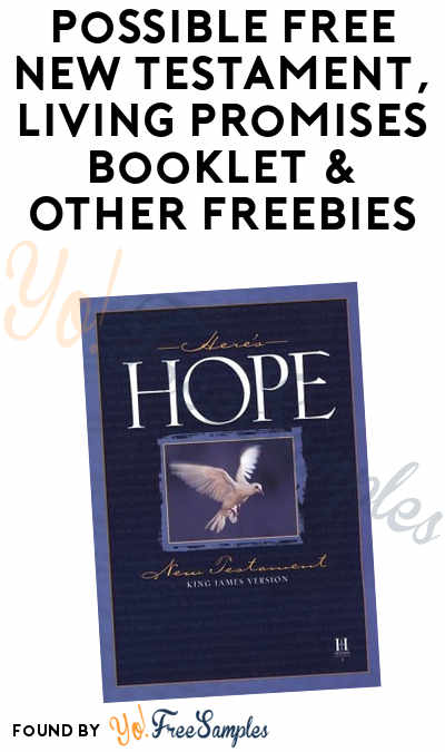Possible FREE New Testament, Living Promises Booklet & Other Freebies