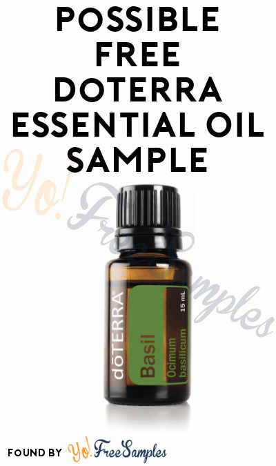 Possible FREE doTerra Essential Oil Sample