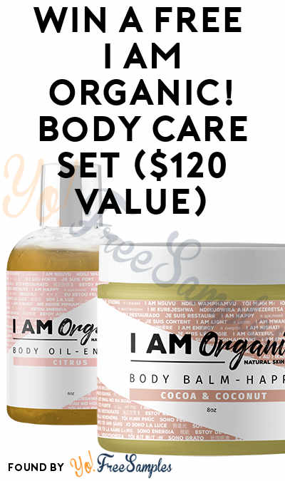 Win A FREE I AM Organic! Body Care Set ($120 Value)