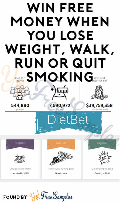 Win FREE Money When You Lose Weight, Walk, Run or Quit Smoking With DietBet, StepBet, RunBet or QuitBet