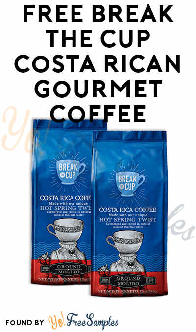 FREE Break The Cup Costa Rican Gourmet Coffee (Mom Ambassador Membership Required)