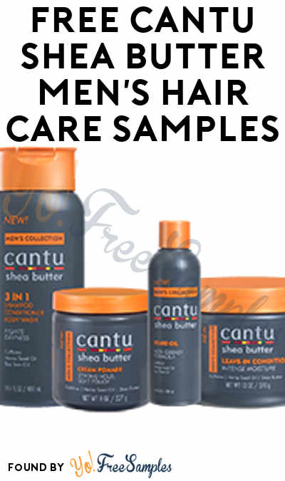 FREE Cantu Shea Butter Men's Hair Care Samples (Short Survey Required) [Verified Received By Mail]