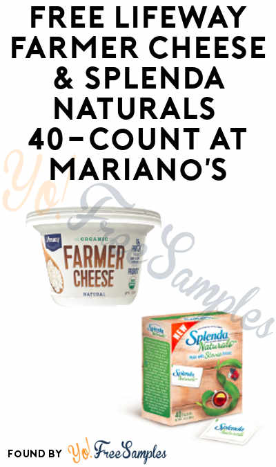TODAY ONLY: FREE Lifeway Farmer Cheese & Splenda Naturals 40-Count At Mariano's Stores (IL Only)