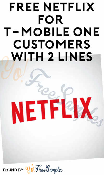FREE Netflix For T-Mobile One Customers With 2 Lines