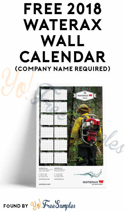 FREE 2018 Waterax Wall Calendar (Company Name Required)