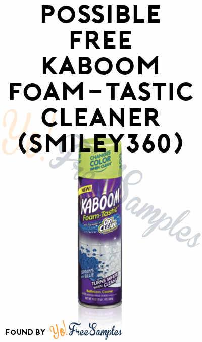 Possible FREE Kaboom Foam-Tastic Cleaner (Smiley360)