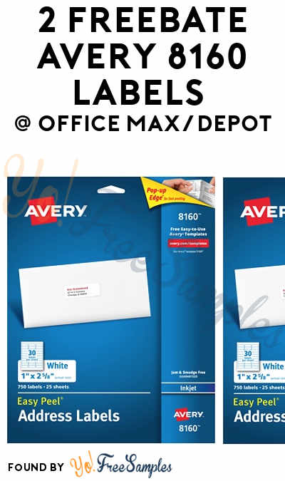 2 FREEBATE Avery 8160 Labels From Office Max/Depot