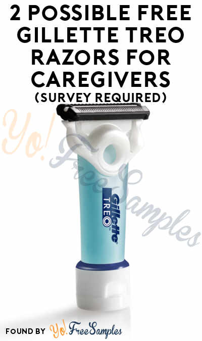 2 Possible FREE Gillette TREO Razors For Caregivers (Survey Required) [Verified Received By Mail]