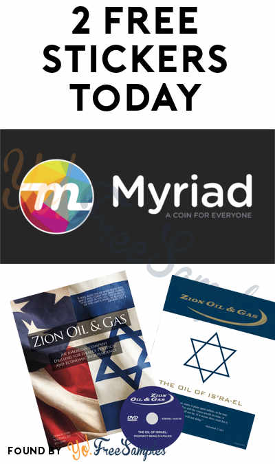 2 FREE Stickers Today: Myriad Coin Stickers & Zion Oil Gas Bumper Stickers + Packet