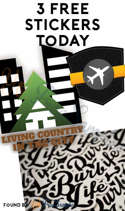3 FREE Stickers Today: Living Country In The City Sticker, Burblife Sticker & GoFlight Sticker