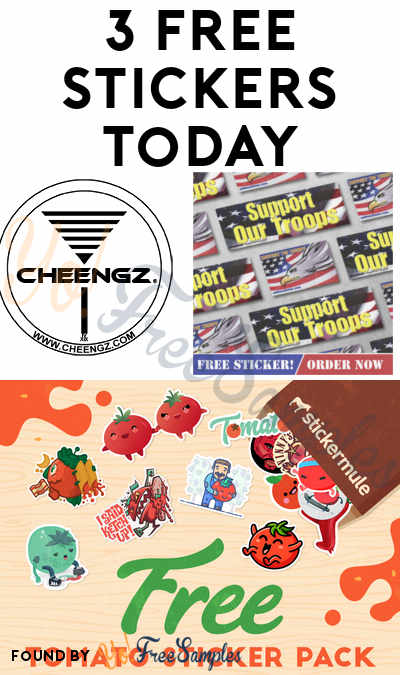 3 FREE Stickers Today: Support The Troops Sticker, Tomato Sticker Pack & CHEENGZ Stickers