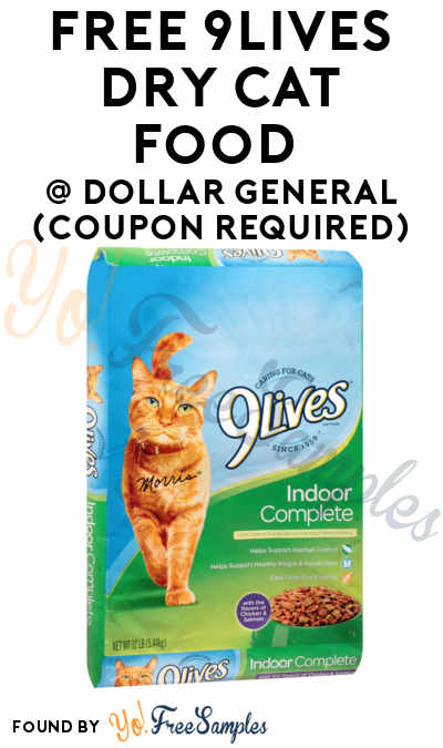 FREE 9Lives Dry Cat Food At Dollar General (Coupon Required)
