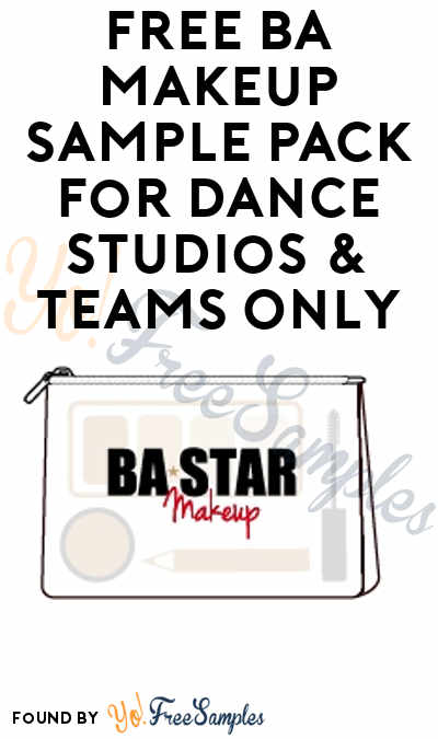 FREE BA Makeup Sample Pack For Dance Studios & Teams Only