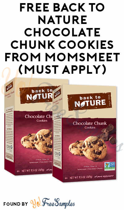 FREE Back to Nature Chocolate Chunk Cookies From MomsMeet (Must Apply)