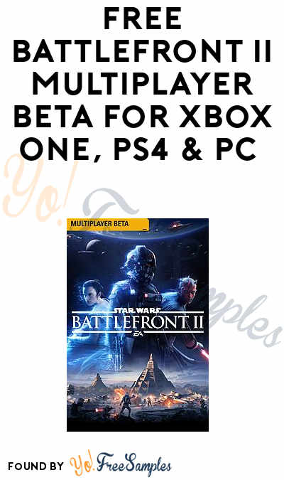 FREE Battlefront II Multiplayer Beta for Xbox One, PS4 & PC