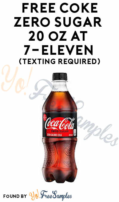 Ends 10/24: FREE Coke Zero Sugar 20 oz At 7-Eleven (Texting Required)