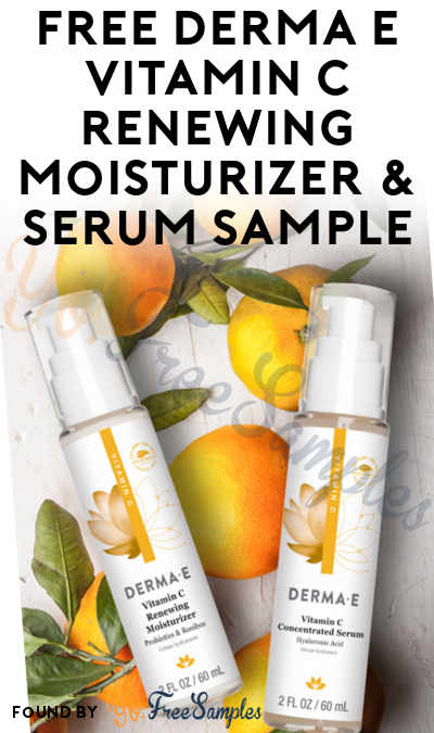 FREE Derma E Vitamin C Renewing Moisturizer & Serum Sample