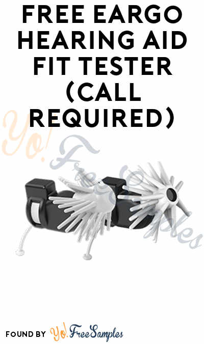 FREE Eargo Hearing Aid Fit Tester (Call Required) [Verified Received By Mail]