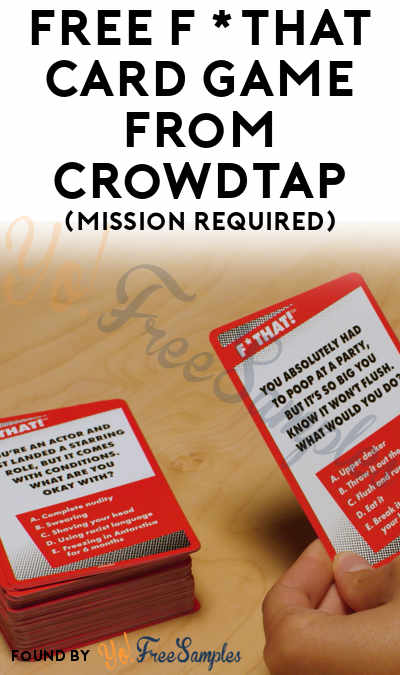 FREE F*That Card Game From CrowdTap (Mission Required)