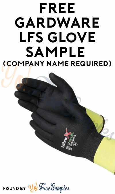 FREE Gardware LFS Glove Sample (Company Name Required)