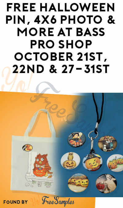 FREE Halloween Pin, 4×6 Photo & More At Bass Pro Shop October 21st, 22nd & 27-31st
