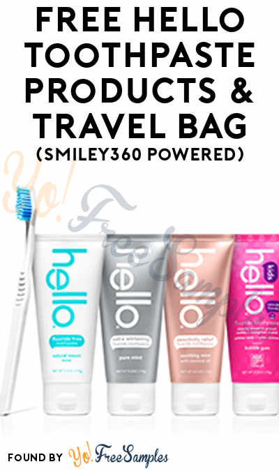 Possible FREE Hello Toothpaste Products & Travel Bag (Smiley360 Powered) [Verified Received By Mail]