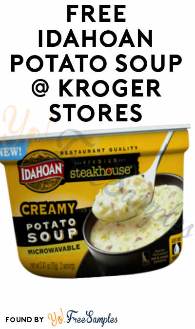 TODAY ONLY: FREE Idahoan Potato Soup At Kroger, Fry's, Ralphs, Dillons & Others