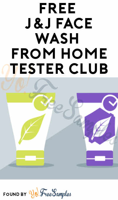 FREE J&J Gel Face Wash From Home Tester Club (Survey Required)