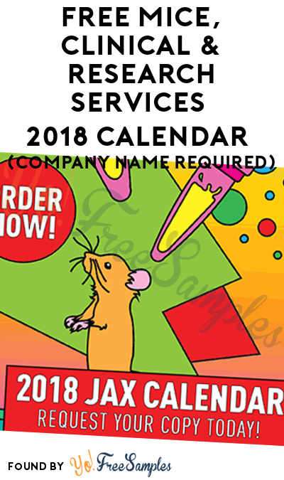 FREE Mice, Clinical & Research Services 2018 Calendar (Company Name Required)