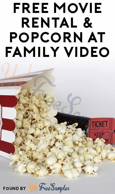 FREE Movie Rental & Popcorn At Family Video
