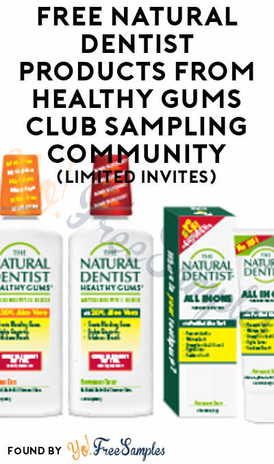 FREE Natural Dentist Products From Healthy Gums Club Sampling Community (Limited Invites) [Verified Received By Mail]