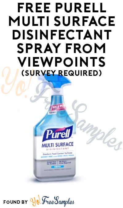FREE Purell Multi Surface Disinfectant Spray From ViewPoints (Survey Required)