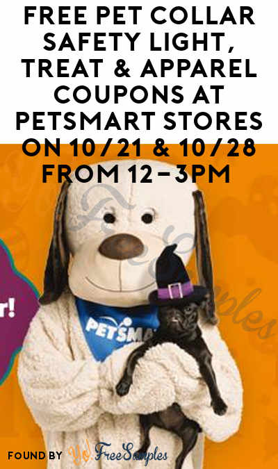 FREE Pet Collar Safety Light, Treat & Apparel Coupons At PetSmart Stores On 10/21 & 10/28 From 12-3PM