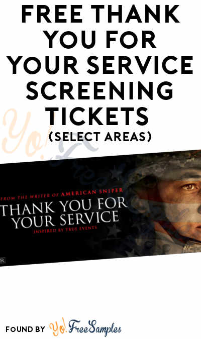 FREE Thank You For Your Service Screening Tickets (Select Areas)