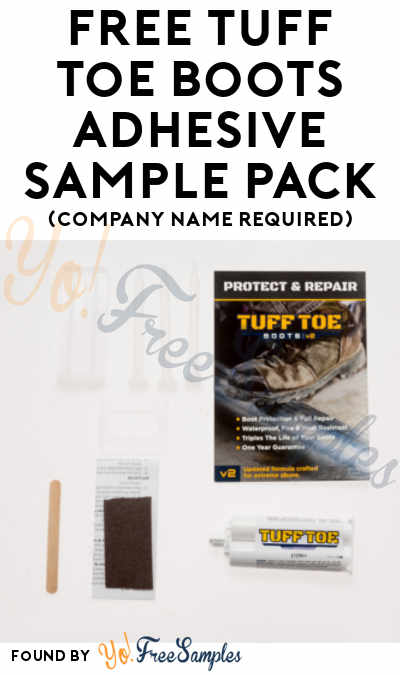 FREE Tuff Toe Boots Adhesive Sample Pack (Company Name Required)