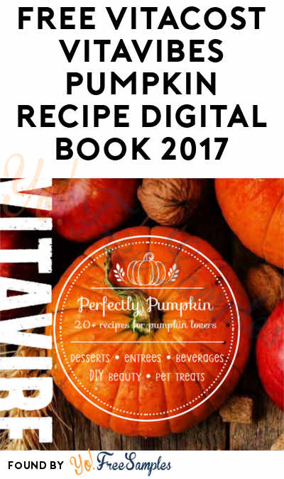 FREE Vitacost VitaVibes Pumpkin Recipe Digital Book 2017