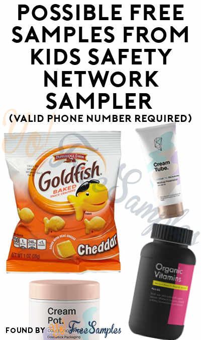 Possible FREE Children's, Beauty, Food & Health Samples From KidsSafetyNetwork Sampler Community (Valid Phone Number Required)