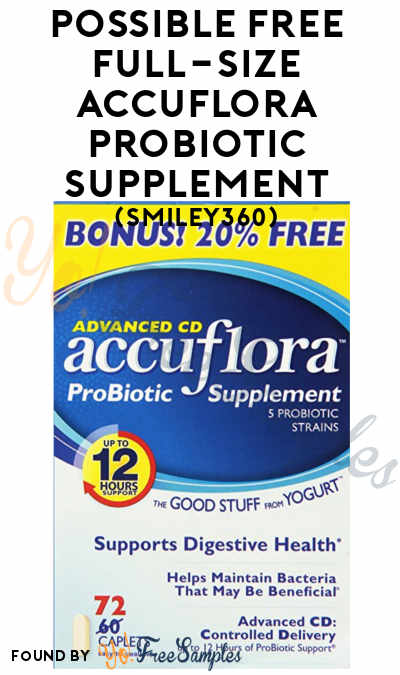 Possible FREE Full-Size Accuflora Probiotic or Other Branded Supplement (Smiley360)
