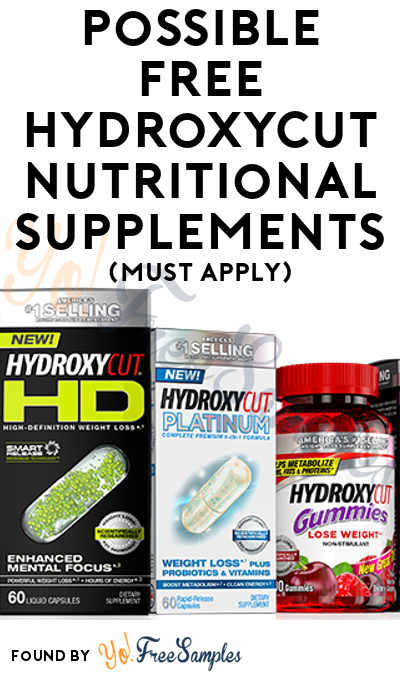 Possible FREE Hydroxycut Nutritional Supplements (Must Apply)