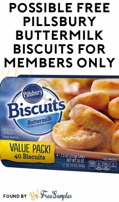 Possible FREE Pillsbury Buttermilk Biscuits From Pillsbury (Pillsbury Members Only)