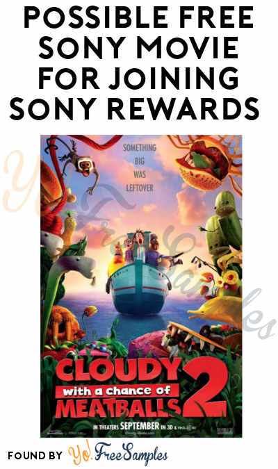 Possible FREE Sony Movie For Joining Sony Rewards
