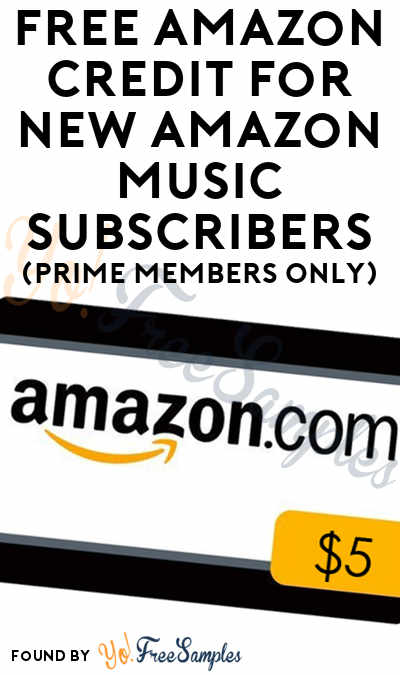 FREE $5 Amazon Credit For New Amazon Music Subscribers (Prime