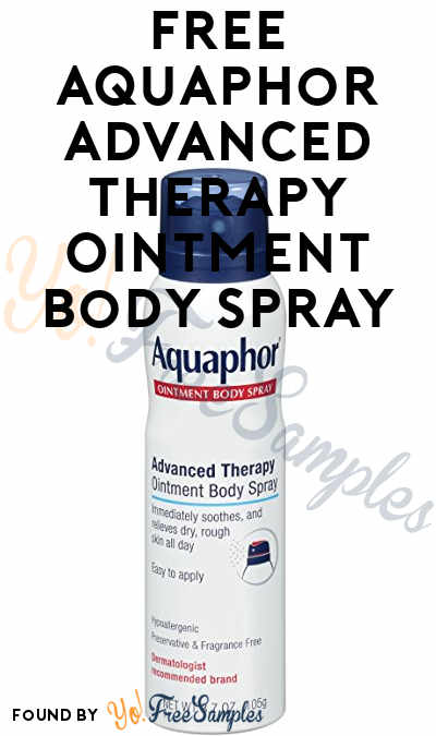 FREE Aquaphor Advanced Therapy Ointment Body Spray or Aquaphor Healing Ointment From Dr. Oz At 12PM EST / 11AM CST / 9AM PST On 10/25